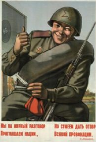 Vintage Russian poster - We invite nations to peaceful talks, but can stand up to any provocation.
